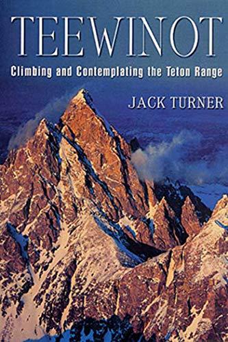 Teewinot By Jack Turner