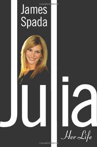 Julia Roberts By James Spada