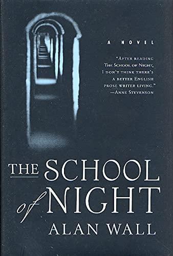 School of Night By Alan Wall