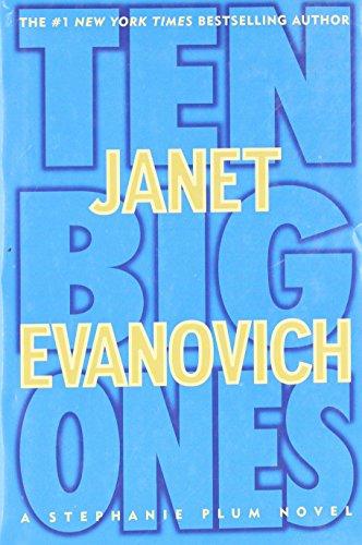 Ten Big Ones By Janet Evanovich