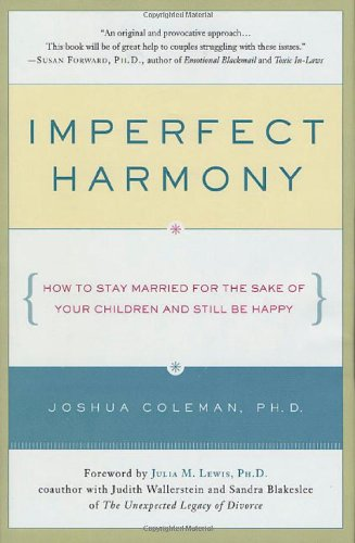 Imperfect Harmony By Dr Joshua Coleman
