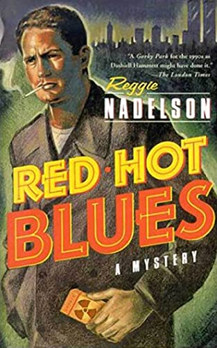 Red Hot Blues By Ms Reggie Nadelson