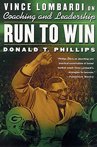 Run to Win By Donald T Phillips