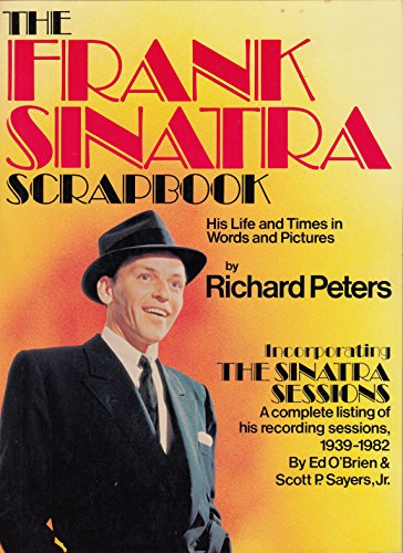 The Frank Sinatra Scrapbook By Richard Peters