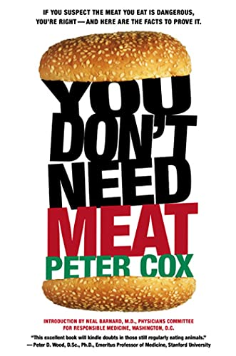 You Don't Need Meat By Peter Cox