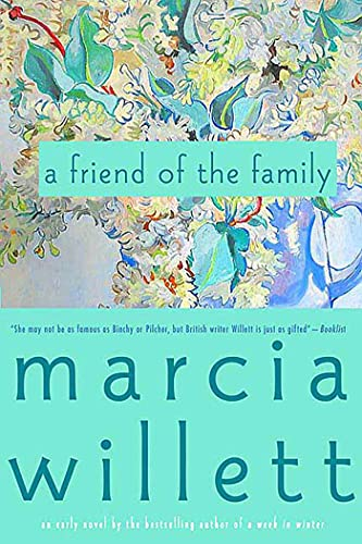 A Friend of the Family By Mrs Marcia Willett