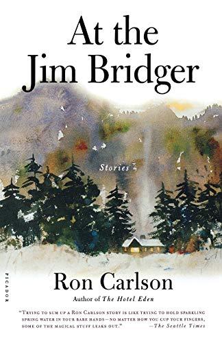 At the Jim Bridger By Ron Carlson