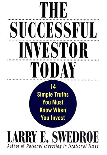 The Successful Investor Today By Larry E. Swedroe