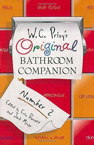 W.C. Privy's Original Bathroom Companion By Edited by Erin Barrett