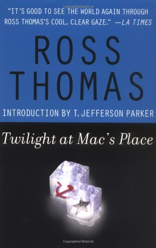 Twilight at Mac's Place By Ross Thomas