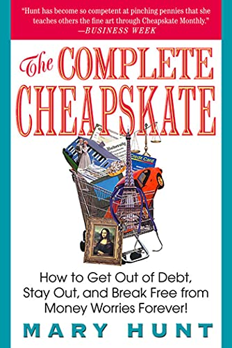 The Complete Cheapskate By Mary Hunt