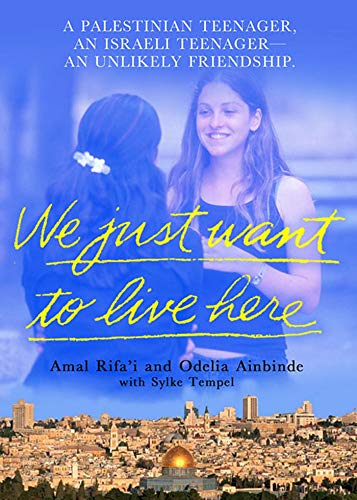 We Just Want to Live Here By Amal Rifa'i