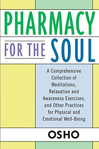 Pharmacy for the Soul By Osho