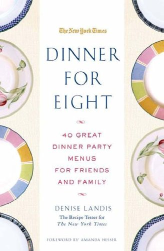 Dinner for Eight By Denise Landis