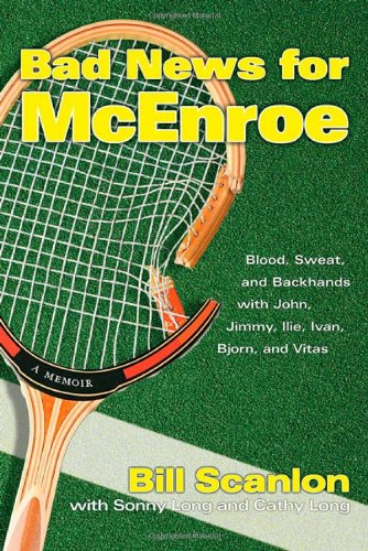 Bad News for McEnroe By Bill Scanlon