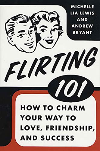 Flirting 101 By Andrew Bryant