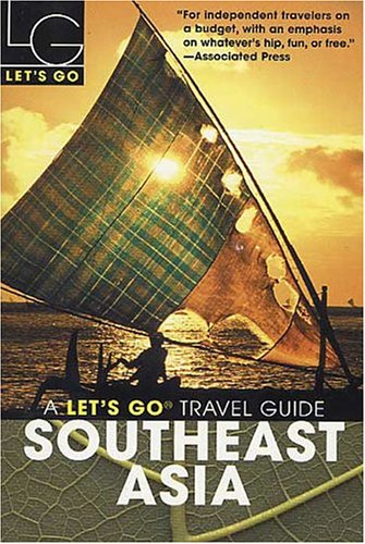 Let's Go 2005 Southeast Asia, 9th Edition By Let's Go Inc