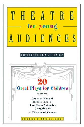 Theatre for Young Audiences By Coleman a Jennings