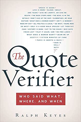 The Quote Verifier By Ralph Keyes