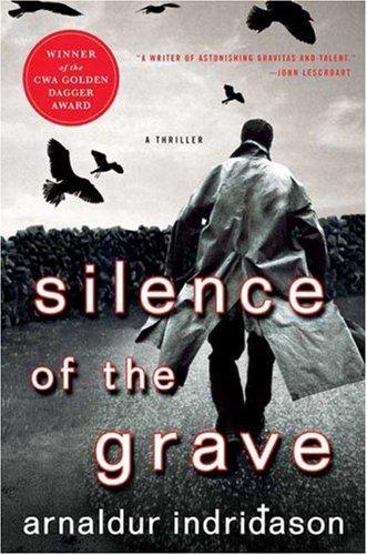 Silence of the Grave By Mr Arnaldur Indridason