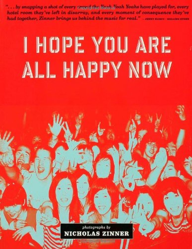 I Hope You Are All Happy Now By Nicholas Zinner