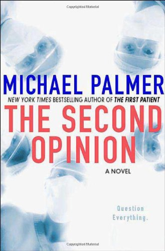 Second Opinion By Michael Palmer
