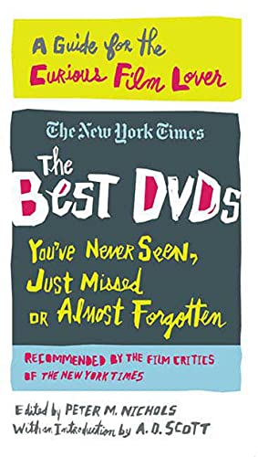 The Best DVDs You've Never Seen, Just Missed or Almost Forgotten By The New York Times