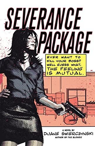 Severance Package By Duane Swierczynski