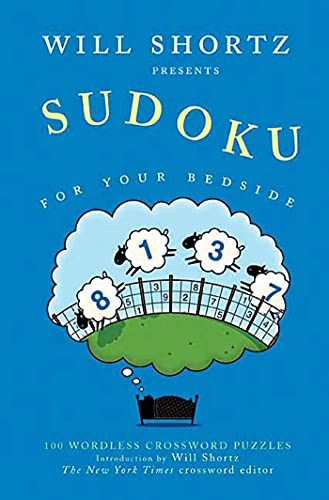 Will Shortz Presents Sudoku for Your Bedside By Edited by Will Shortz