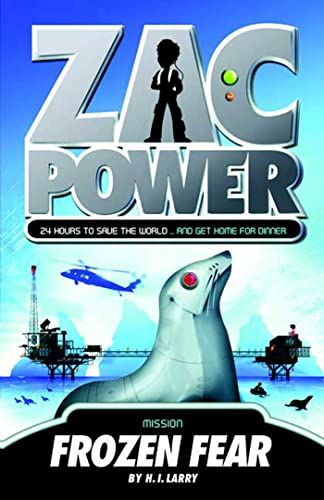 Zac Power #4: Frozen Fear By H I Larry