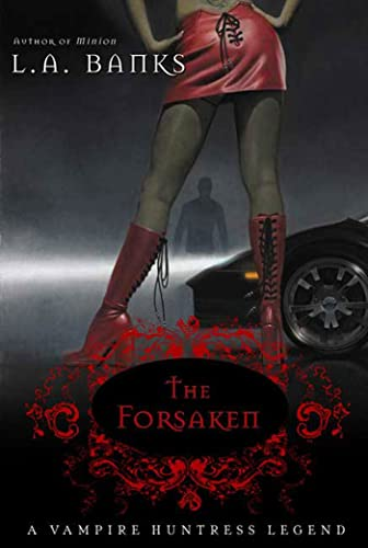 The Forsaken By L A Banks