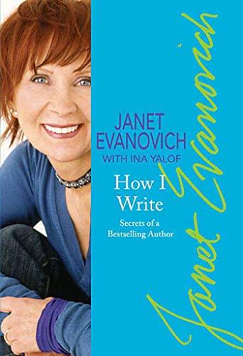 How I Write By Janet Evanovich