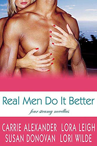 Real Men Do it Better By Lora Leigh