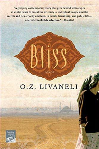 Bliss: a Novel by O. Z. Livaneli
