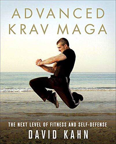 Advanced Krav Maga By David Kahn