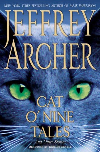Cat O' Nine Tales: And Other Stories By Jeffrey Archer