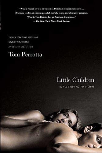 Little Children By Professor Tom Perrotta