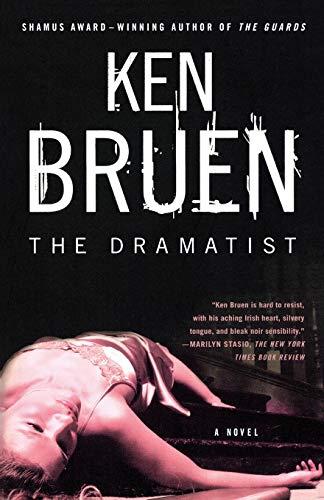 The Dramatist By Ken Bruen