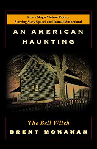 The Bell Witch By Edited by Brent Monahan