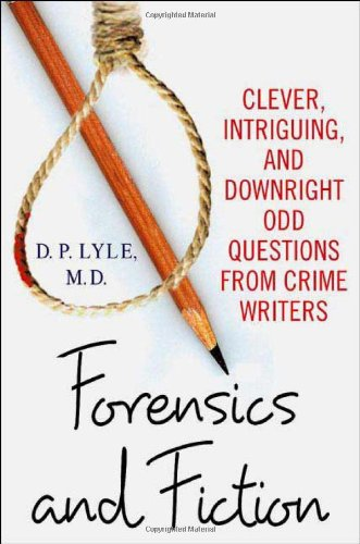 Forensics and Fiction By Douglas P. Lyle