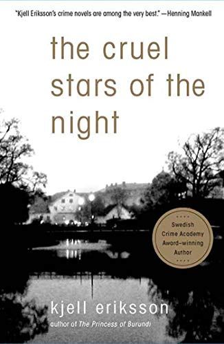 The Cruel Stars of the Night By Kjell Eriksson