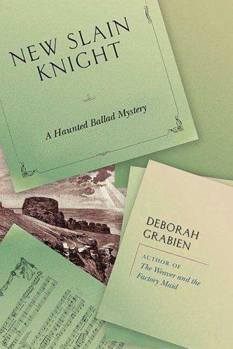 New-Slain Knight By Deborah Grabien