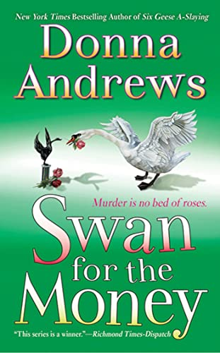 Swan for the Money By Director of Therapy Research Donna Andrews (Ellen Geiger AndrewsReiter Epilepsy Research Program AndrewsReiter Epilepsy Research Program AndrewsReiter Epilepsy Research Program AndrewsReiter Epilepsy Research Program AndrewsReiter Epilepsy Research Program)