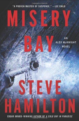 Misery Bay By Steve Hamilton