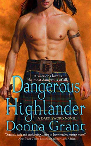 Dangerous Highlander By Donna Grant