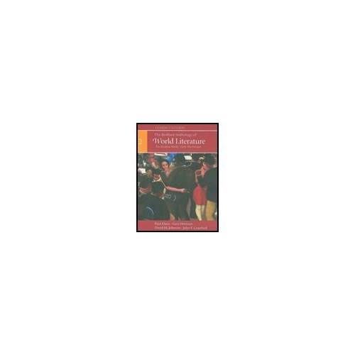 The Bedford Anthology of World Literature (the modern world, 1650-the present, volume 3-compact edit By paul davis