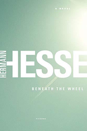Beneath the Wheel By Hermann Hesse