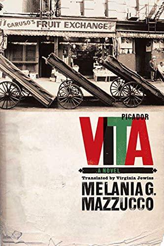 Vita - a novel By Melania G. Mazzucco