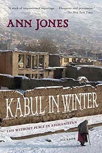 Kabul in Winter By Ann Jones
