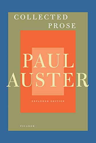 Collected Prose By Paul Auster (New Directions)